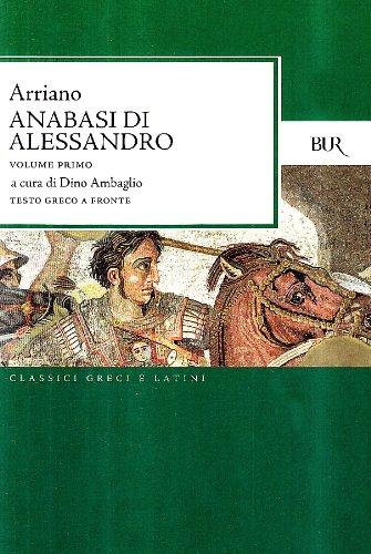 L'anabasi di Alessandro. Testo greco a fronte