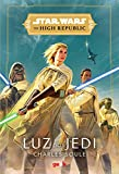 Star Wars: Luz dos Jedi (The High Republic)