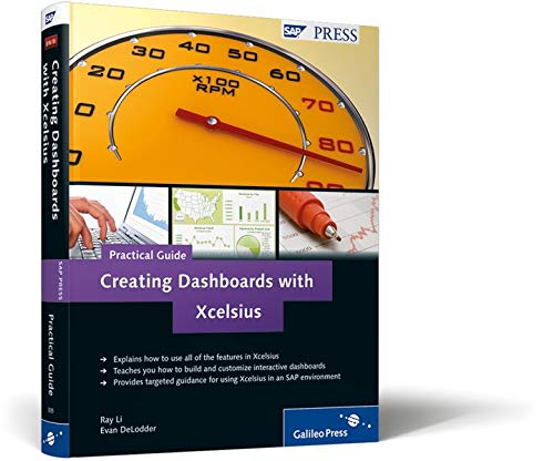 Creating Dashboards with Xcelsius–Practical Guide (SAP PRESS: englisch)