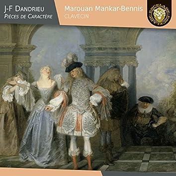 Jean-François Dandrieu: Pièces de caractère