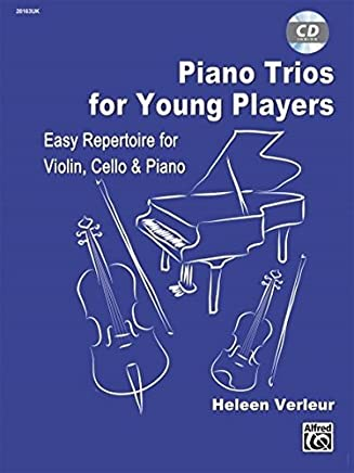 Piano Trios for Young Players: Easy Repertoire For Violin, Cello & Piano