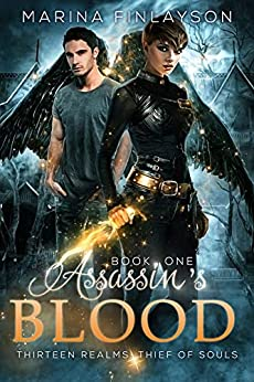 Assassin's Blood (Thirteen Realms: Thief of Souls Book 1) by [Marina Finlayson]