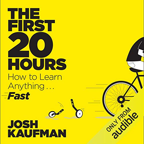 The First 20 Hours Audiobook By Josh Kaufman cover art
