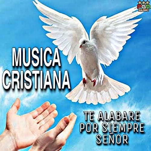 Musica Cristiana, Canciones Cristianas & Reflexiones Y Alabanzas