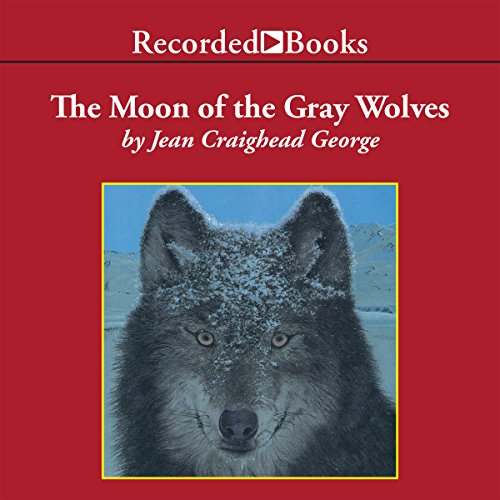 The Moon of the Gray Wolves audiobook cover art