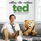 Ted: Original Motion Picture Soundtrack [Explicit]
