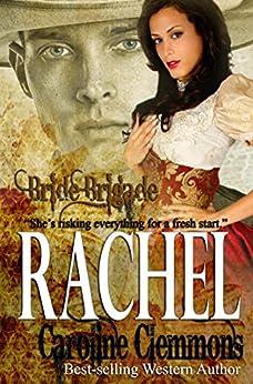 [Caroline Clemmons]のRachel (Bride Brigade Book 5) (English Edition)
