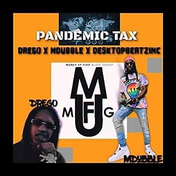 Pandemic Tax