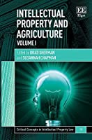 Intellectual Property and Agriculture (Critical Concepts in Intellectual Property Law)