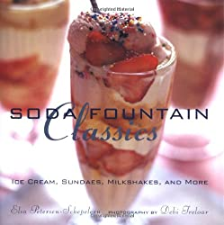 Image: Soda Fountain Classics: Ice Cream, Sundaes, Milkshakes, and More | Hardcover: 63 pages | by Elsa Petersen-Schepelern (Author), Debi Treloar (Photographer). Publisher: Ryland Peters and Small; 1st edition (April 1, 2001)