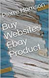 Buy Websites Ebay Product (English Edition)