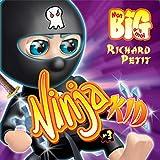 Ninja kid - Tome 3 [Ninja Kid - Volume 3]