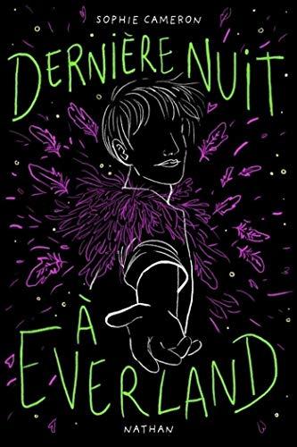 Dernière nuit à Everland - Roman dès 13 ans par [Sophie Cameron, Anne Guitton]