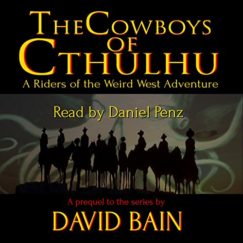 The Cowboys of Cthulhu audiobook cover art
