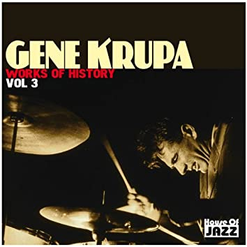 Gene Krupa: Works Of History, Vol. 3