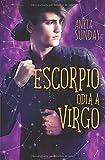 Escorpio odia a Virgo: 2 (Signos de Amor)