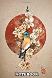 """Notebook: Blue Bird And Sakuras , Journal for Writing, College Ruled Size 6"""" x 9"""", 110 Pages"""