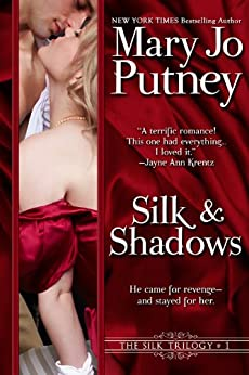 Silk and Shadows (The Silk Trilogy Book 1) by [Mary Jo Putney]