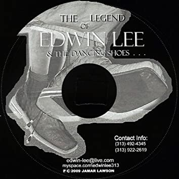 The Legend Of Edwin Lee And The Dancing Shoes