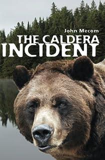 The Caldera Incident