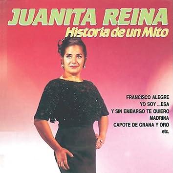 Juanita Reina : Historia de un Mito