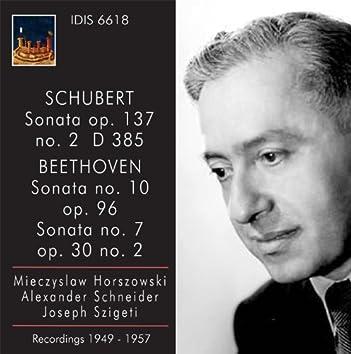 Schubert: Violin Sonata (Sonatina) in A minor, Op. 137, No. 2 - Beethoven: Violin Sonatas Nos. 7 and 10