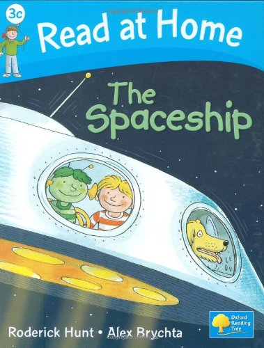Read at Home: The Spaceship, Level 3c (Read at Home Level 3c)の詳細を見る