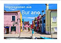 Impressionen aus Burano (Wandkalender 2022 DIN A2 quer): Farbenfrohes Burano in der Lagune von Venedig (Monatskalender, 14 Seiten )