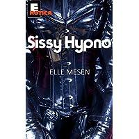 Sissy Hypno: Summoned to The Sissy Farm. (English Edition)