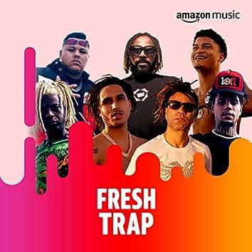 Fresh Trap