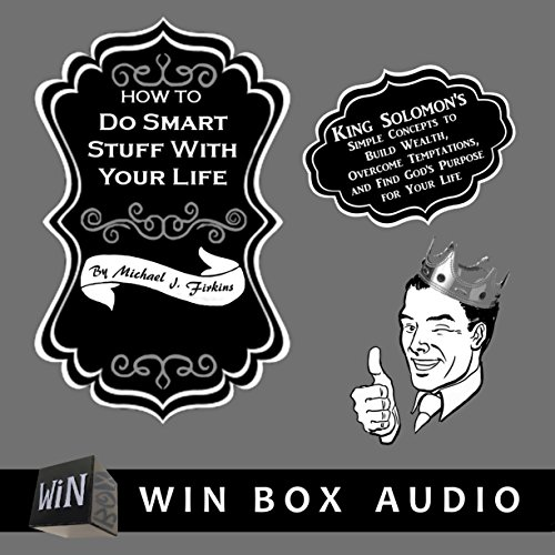 How to Do Smart Stuff with Your Life audiobook cover art