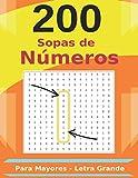 200 Sopas de Números Para Mayores - Letra Grande: Una Sopa por Página | Incluye Soluciones | Regalo ...