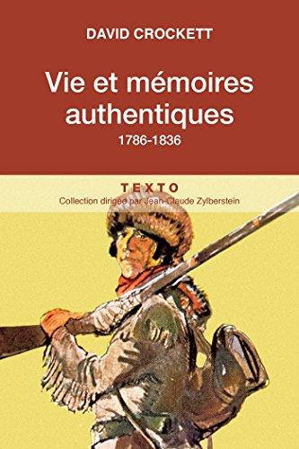 Vie et mémoires authentiques: 1786-1836 (Texto)