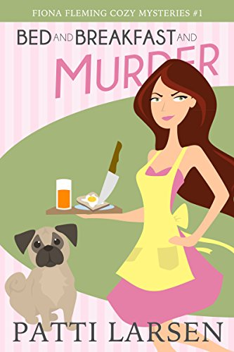 Bed and Breakfast and Murder (Fiona Fleming Cozy Mysteries Book 1) (English Edition)