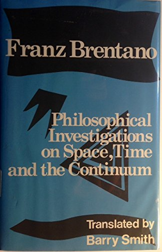 Philosophical investigations on space, time, and the continuum