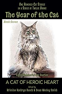 The Year of the Cat: A Cat of Heroic Heart