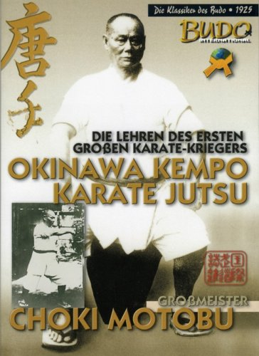 Okinawa Kempo Karate Jutsu: Die Lehren des ersten großen Karate-Kriegers