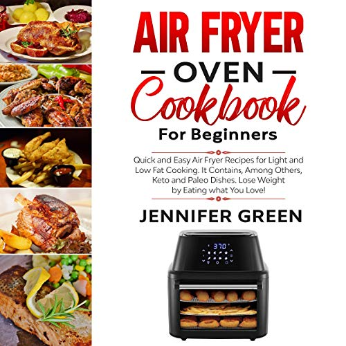 Air Fryer Oven Cookbook for Beginners audiobook cover art