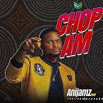 Chop Am