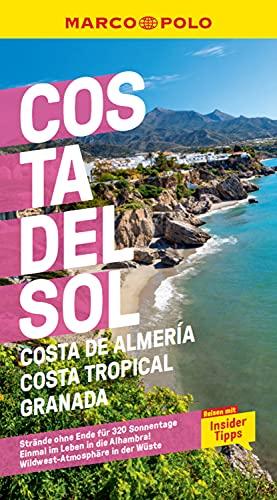 MARCO POLO Reiseführer Costa del Sol, Costa de Almeria, Costa Tropical Granada: Reisen mit Insider-Tipps. Inklusive kostenloser Touren-App (MARCO POLO Reiseführer E-Book)