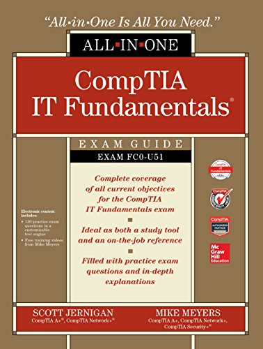 CompTIA IT Fundamentals All-in-One Exam Guide (Exam FC0-U51) (English Edition)