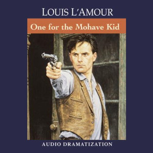 The One for the Mojave Kid audiobook cover art