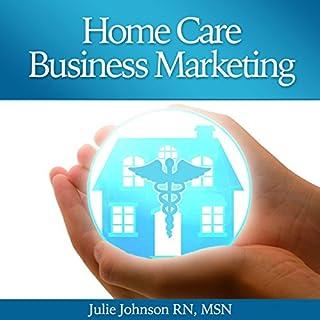 Home Care Business Marketing audiobook cover art
