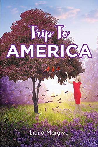 Trip To America by [Liana Margiva]