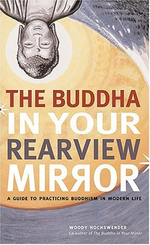 Buddha in Your Rearview Mirror