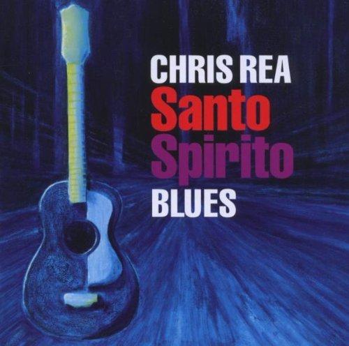 Santo Spirito Blues by CHRIS REA (2011-09-13)