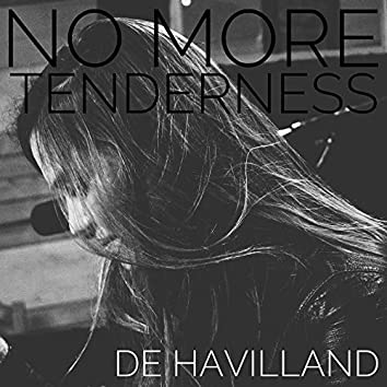 No More Tenderness