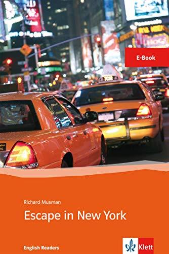 Escape in New York: E-Book (Klett English Readers) (English Edition)