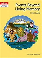Events Beyond Living Memory Pupil Book (Collins Primary History)