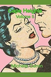 Cape Heights Volume 5: A Daytime Tv Soap Opera Drama